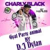 (GYAL YOU A PARTY ANIMAL) SPECIAL RAGGA MOOMBAHTON 2014