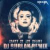 Kiesza - Giant In My Heart ( DJ BURLAK REMIX )