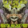 Beniton aka Jack Frost - Im In Love With The Ganja (O.T. Genasis - CoCo Remix) December 2014