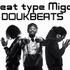 Beat type migos Instrumental Venta **T R A P** [Prod. by Doukbeats]