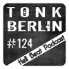 TonkBerlin - Hell Beat Podcast #124