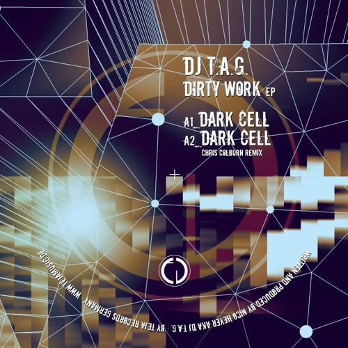 Dj T.A.G. / Teja Rec 005 Dirty Work Ep / Track: Dark Cell / Original