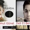 Dj Umut Günel Funda Deli Et Beni Remix (FULL)