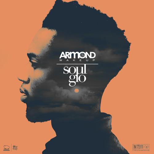 Armond WakeUp - Soul Glo (The Kairos Experience)