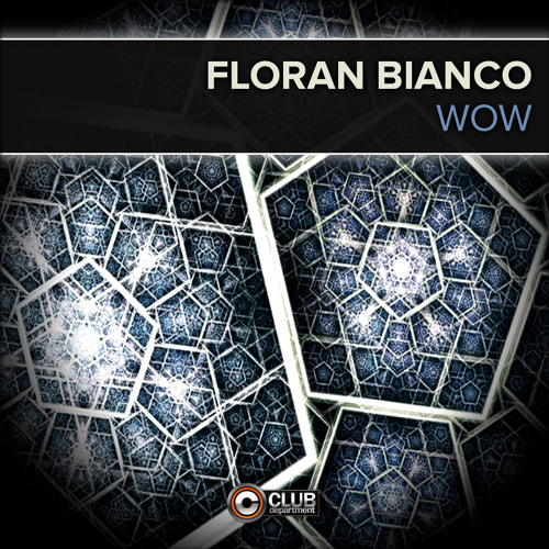 Floran Bianco - WOW (Radio Edit)