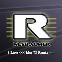 Rachel Nusbaumer - 3 Lives [Mas 73 Remix]