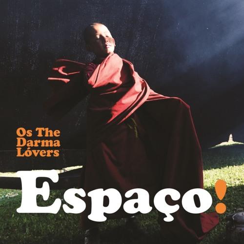 Os The Darma Lóvers - Espaço! (2013)