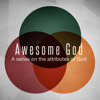 Awesome God Part IV: Holy