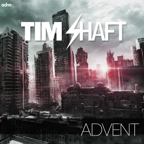 Tim Shaft - Advent (Original Mix)