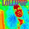 Lollipop (Elektro Trap Remix)