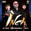 Inch- Zora Randawa & Dr Zues Feat. Fateh (BD REMIX)