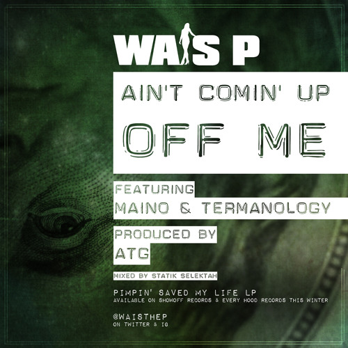 Ain't Comin Up Off Me Ft. Termanology & Maino (prod. By ATG)