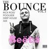 Download The Bounce Vol. 1 Rick Ross' Poolside Deep House Mix Mp3