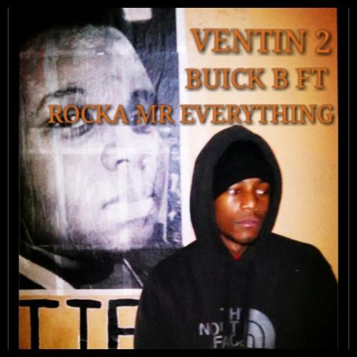 VENTIN 2 FT ROCKA MR EVERYTHING