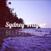 Sydney Wayser - Belfast Child