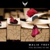 Malik Trey - you belong to me