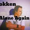 Dokken - Alone Again - Billy DVette Cover