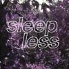 Sleepless (prod. Astronote)