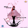 Indah Nevertari - Come N Love Me (New Version)