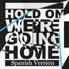Yo-Han_Hold On, We're Going Home(Spanish Version)