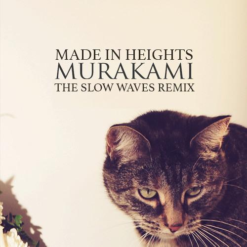Murakami (The Slow Waves Remix)