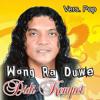 Wong Ra Duwe (Vers. Pop) - Didi Kempot mp3