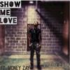 Joseph Gabe - Show Me Love Feat. Money Zay Prod. By C.G.