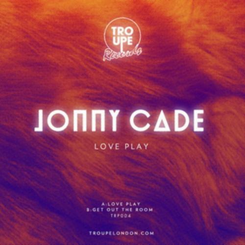 Love Play - Jonny Cade - Troupe