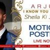 I know You Want It (Sheila Ki Jawani) – Arjun - Teaser (Download Audio)