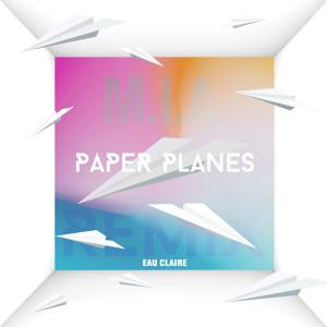 Paper Planes (Eau Claire Remix) by MIA