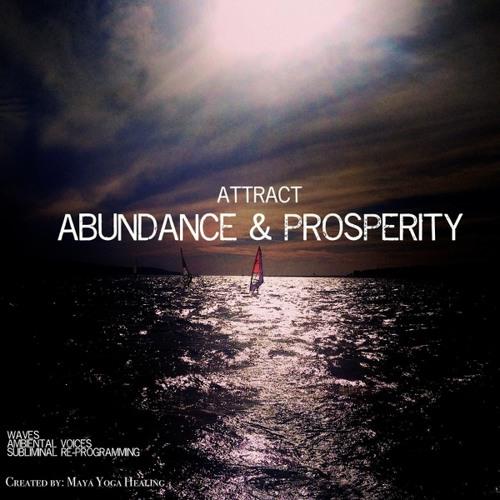 Attract Abundance & Prosperity - Waves & Subliminal Re-Programming