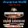 Hear You Me Jimmy Eat World(Shaun Anderson)*FREE DOWNLOAD*