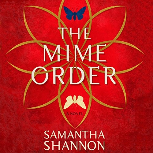 The Mime Order by Samantha Shannon, Narrated by Alana Kerr