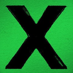 Ed Sheeran - Even My Dad Does Sometimes