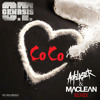O.T Genasis - CoCo (Autolaser & MAC LEAN Remix)