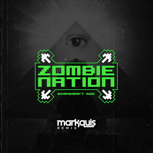 Zombie Nation - Kernkraft 400 (Markquis Remix)