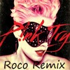 Pink - Try (Roco Dance Remix)