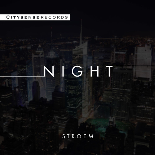 Stroem - Night (Original Mix) [Free Download]