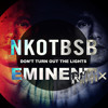 NKOTBSB~ Dont Turn Out The Lights (Eminent Remix)