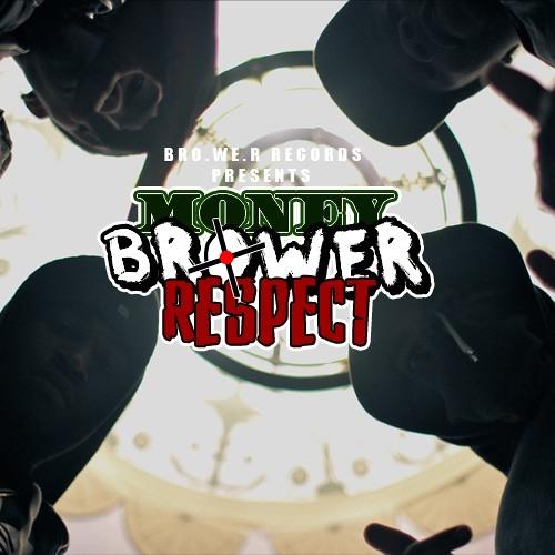 Money. Brower. Respect. (prod. by @MaffYuu)