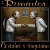 Rimador - Coxinha E Doquinha (Single  2015). (Studio B.C.R)