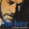 Unchain My Heart  -  Joe Cocker  COVER