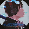 Tomorrow Is Another Day - Blue Exorcist (Hiroyuki Sawano)