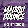 MADRID BOUNCE (POCKET EDITION vol.1)