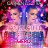 Carmen Electra - Werq (Dan Slater Radio Edit)