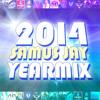 Samus Jay - 2014 Megamix Radio Edit + Download Link