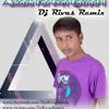 5.Manva Lage-Dj Rivas Remix