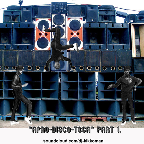 Afro-Disco-Teca Part 1 (afrobeat mix)