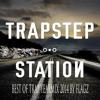 Best Of Trap Yearmix 2014 By Flagz