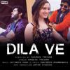 DILA VE | HARDIK TREHAN | JATINDER SHAH | FULL SONG